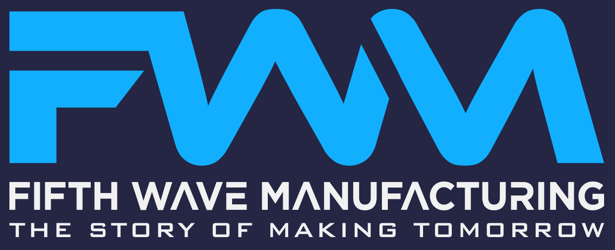 Fifth Wave Manufacturing